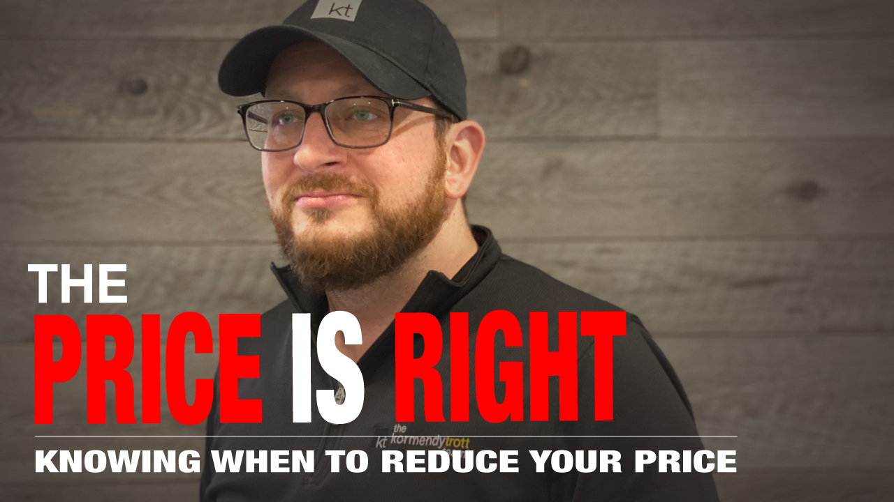 It's Time to Reduce Your Price