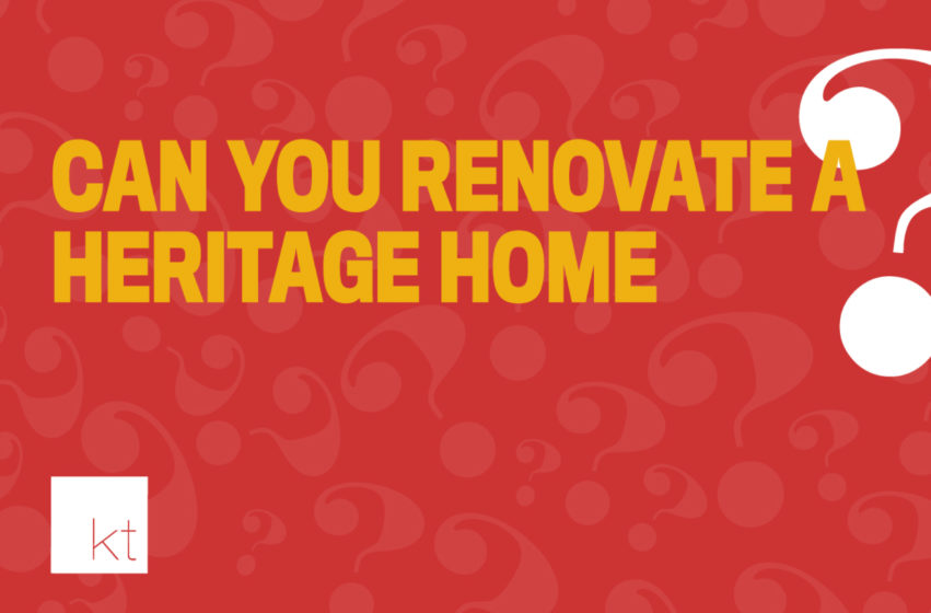 Renovating a heritage home