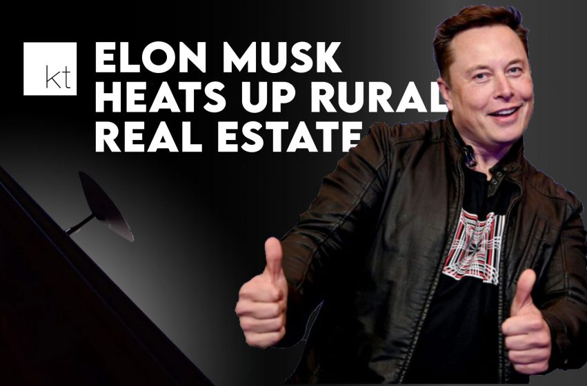 Elon Musk Starlink Rural Real Estate